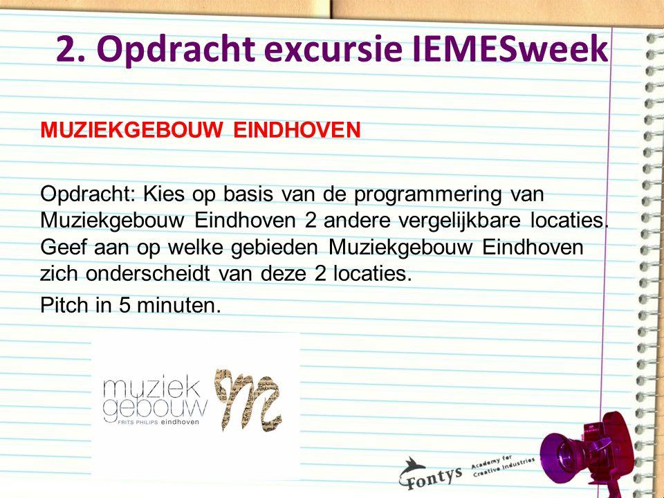 2. Opdracht excursie IEMESweek