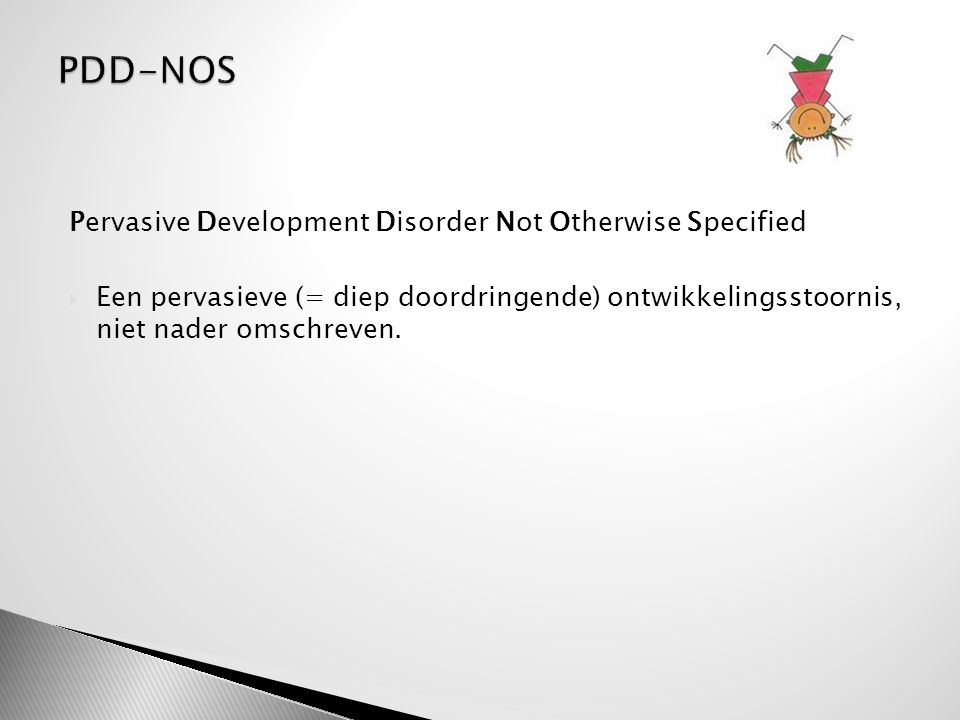 PDD-NOS Pervasive Development Disorder Not Otherwise Specified