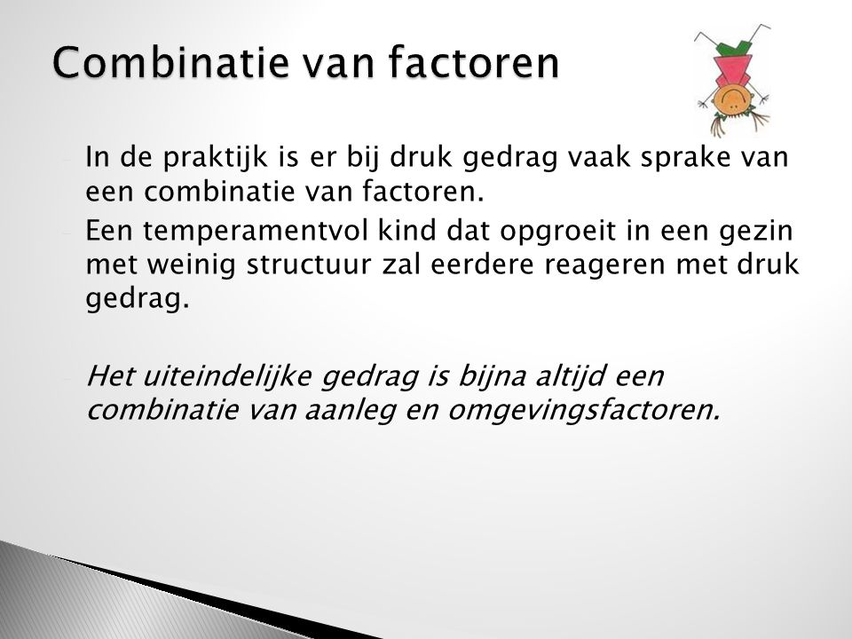 Combinatie van factoren