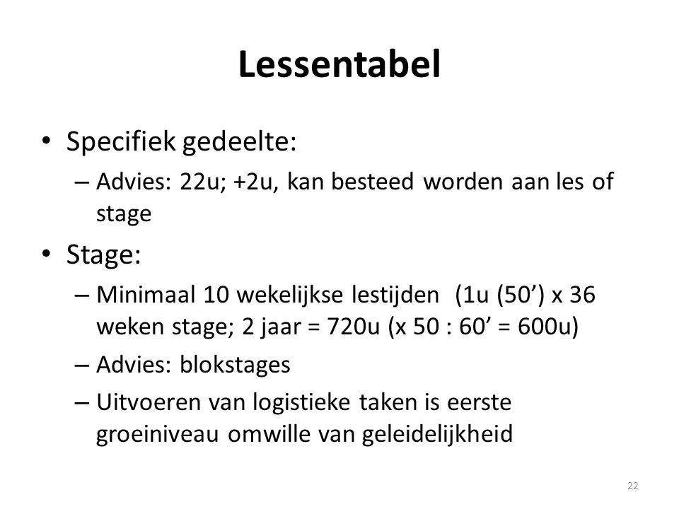 Lessentabel Specifiek gedeelte: Stage: