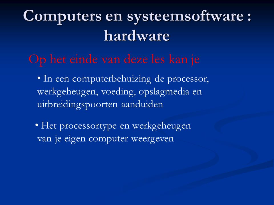 Computers en systeemsoftware : hardware