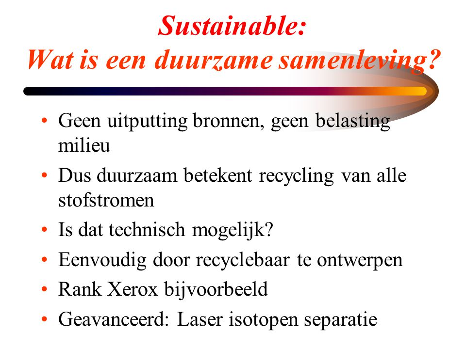 Sustainable: Wat is een duurzame samenleving