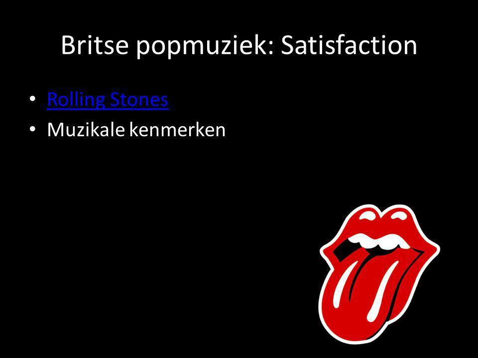 Britse popmuziek: Satisfaction