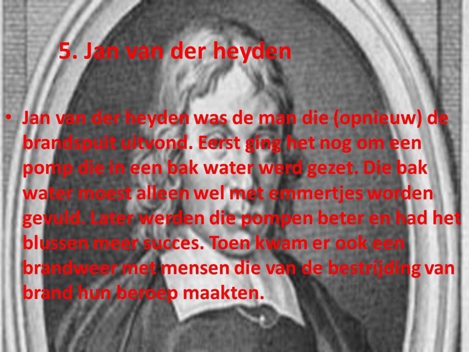 5. Jan van der heyden