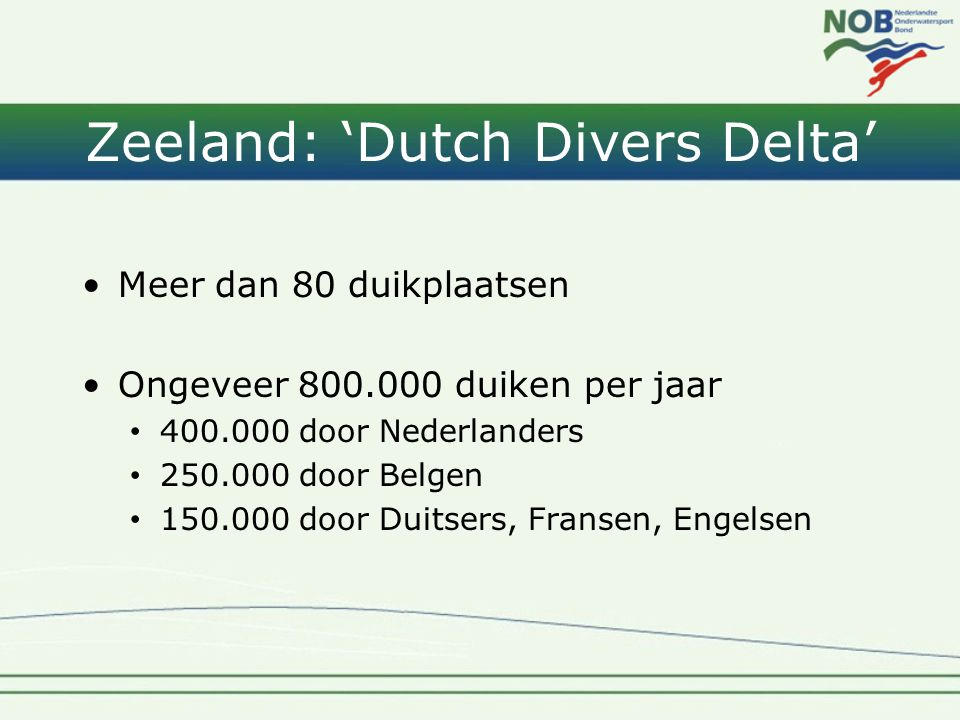 Zeeland: 'Dutch Divers Delta'