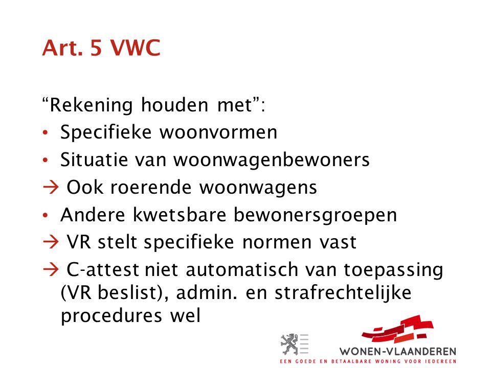 Art. 5 VWC Rekening houden met : Specifieke woonvormen