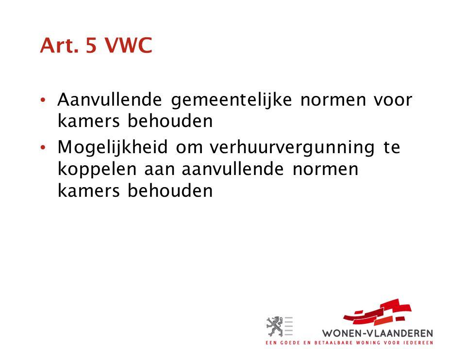 Art. 5 VWC Aanvullende gemeentelijke normen voor kamers behouden