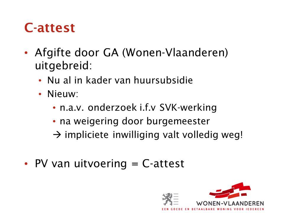 C-attest Afgifte door GA (Wonen-Vlaanderen) uitgebreid: