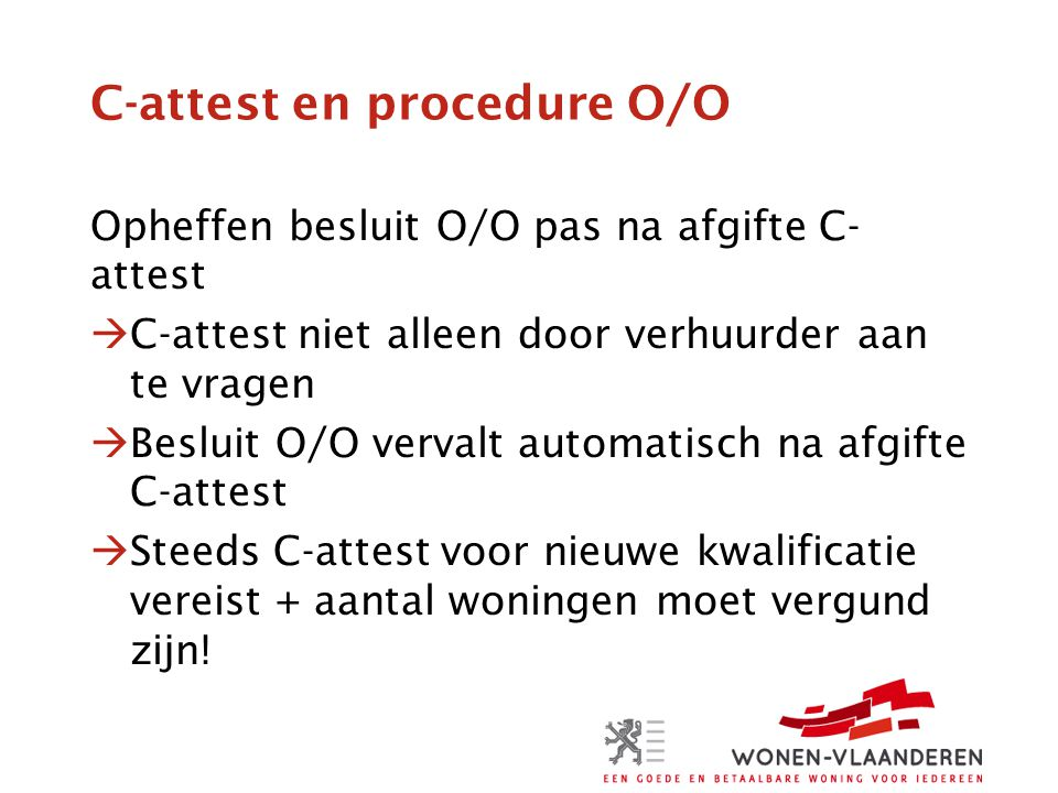 C-attest en procedure O/O