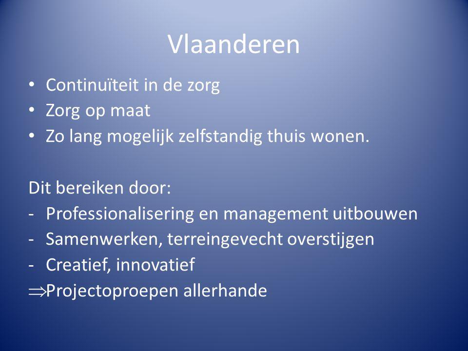 Vlaanderen Continuïteit in de zorg Zorg op maat