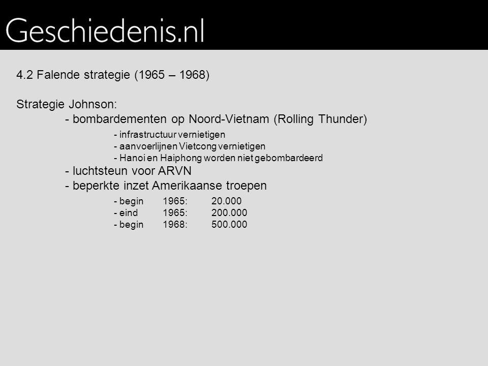 - bombardementen op Noord-Vietnam (Rolling Thunder)