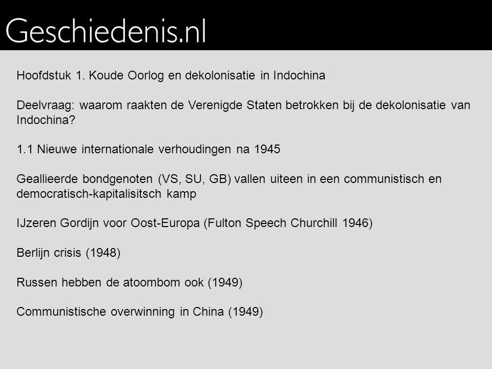 Hoofdstuk 1. Koude Oorlog en dekolonisatie in Indochina