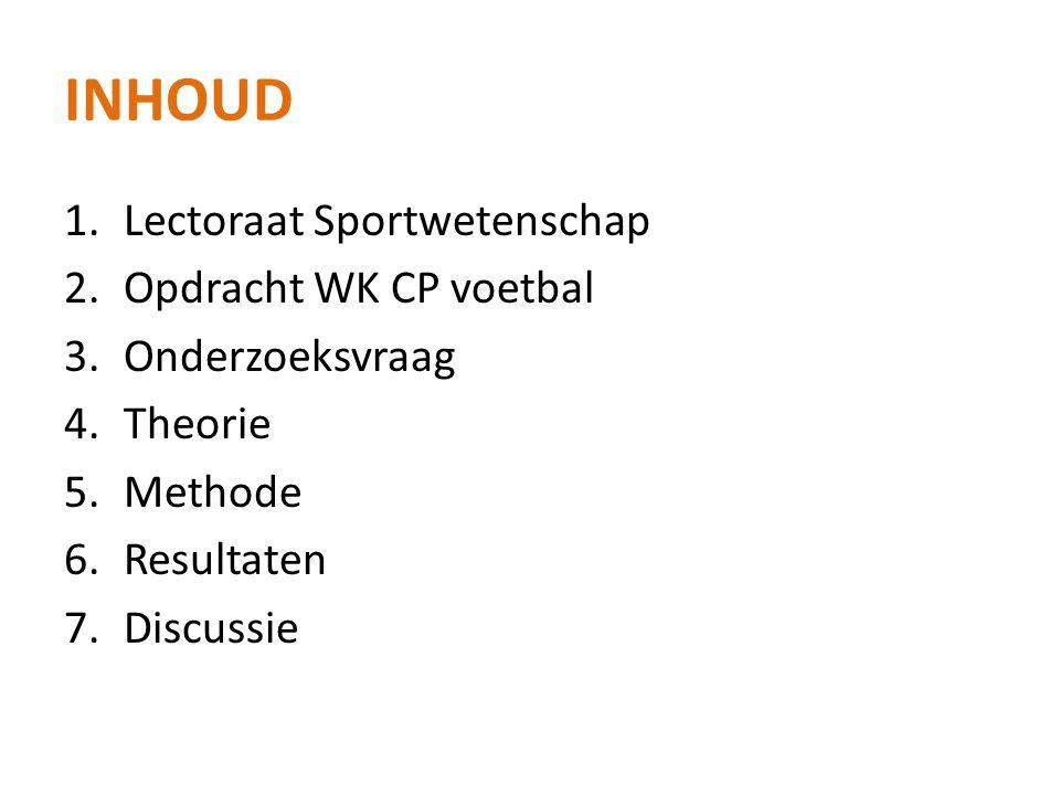 Inhoud Lectoraat Sportwetenschap Opdracht WK CP voetbal