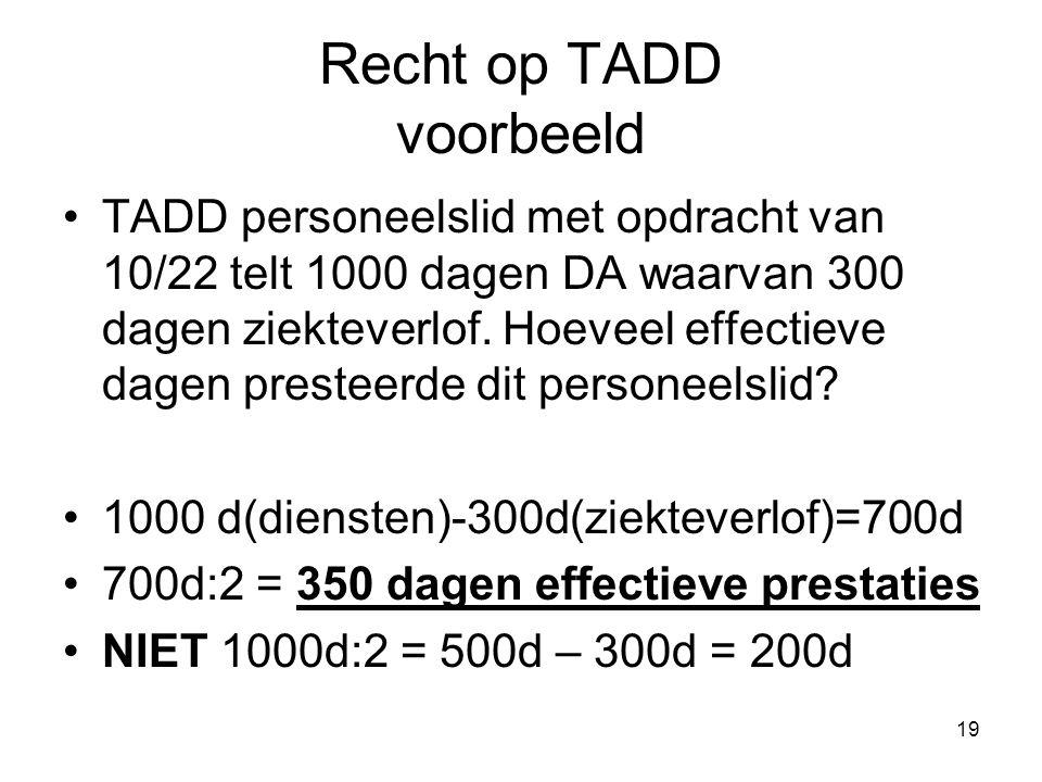 Recht op TADD voorbeeld