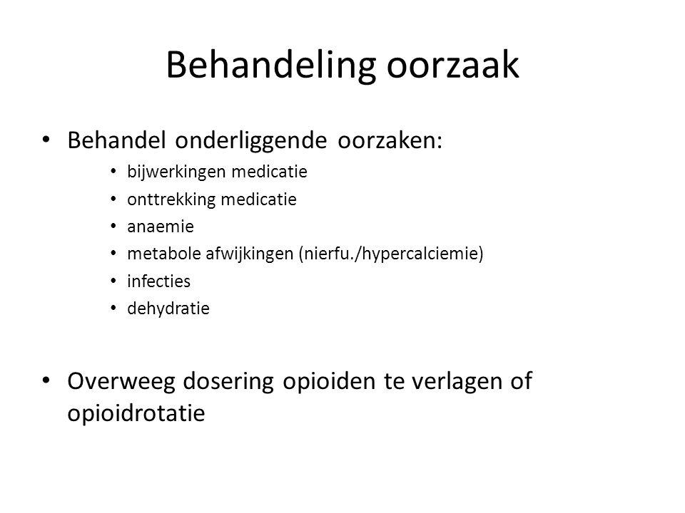 Behandeling oorzaak Behandel onderliggende oorzaken: