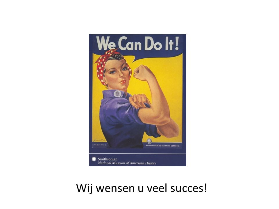 Wij wensen u veel succes!