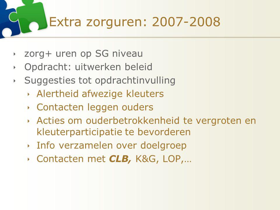 Extra zorguren: 2007-2008 zorg+ uren op SG niveau
