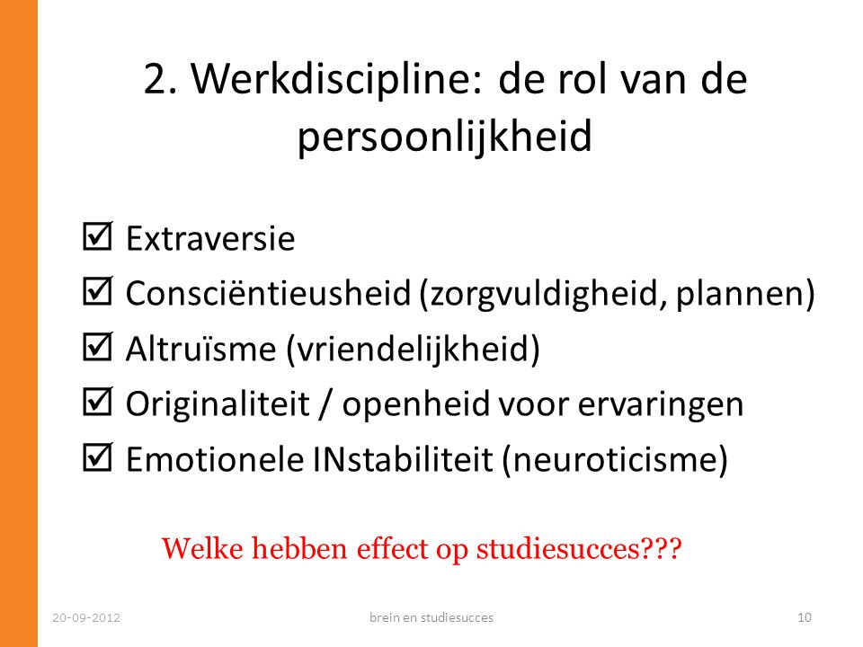 2. Werkdiscipline: de rol van de persoonlijkheid