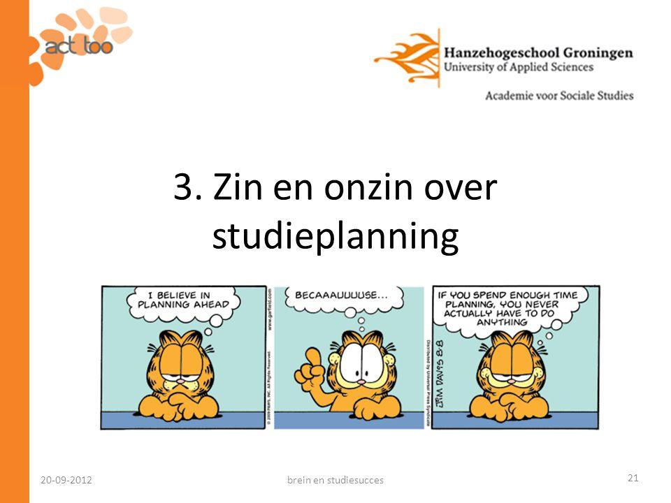 3. Zin en onzin over studieplanning