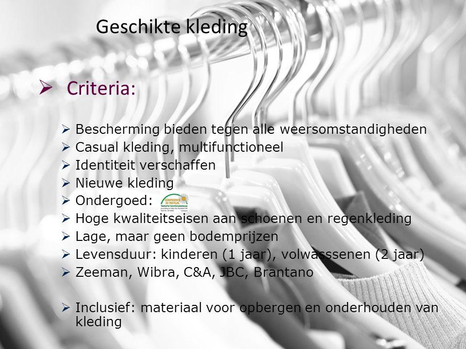 Geschikte kleding Criteria:
