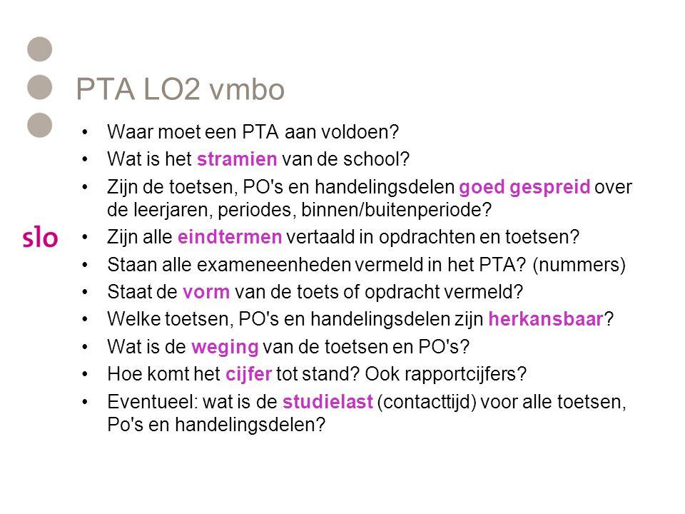 PTA LO2 vmbo Waar moet een PTA aan voldoen