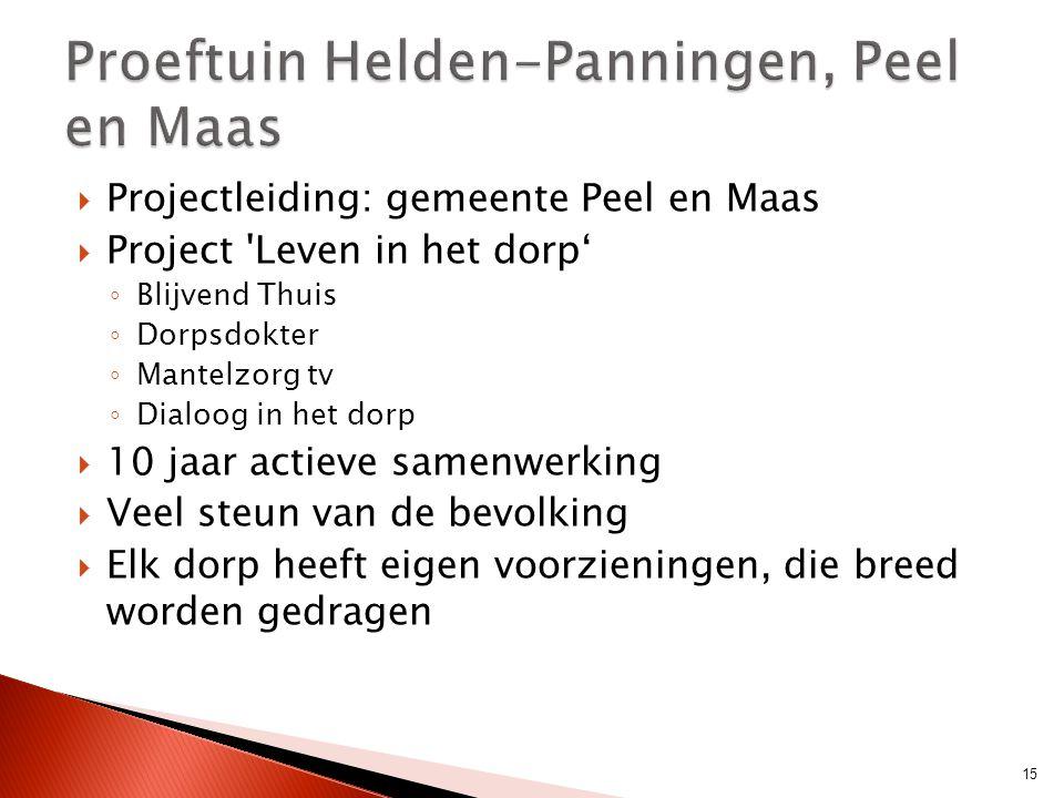 Proeftuin Helden-Panningen, Peel en Maas