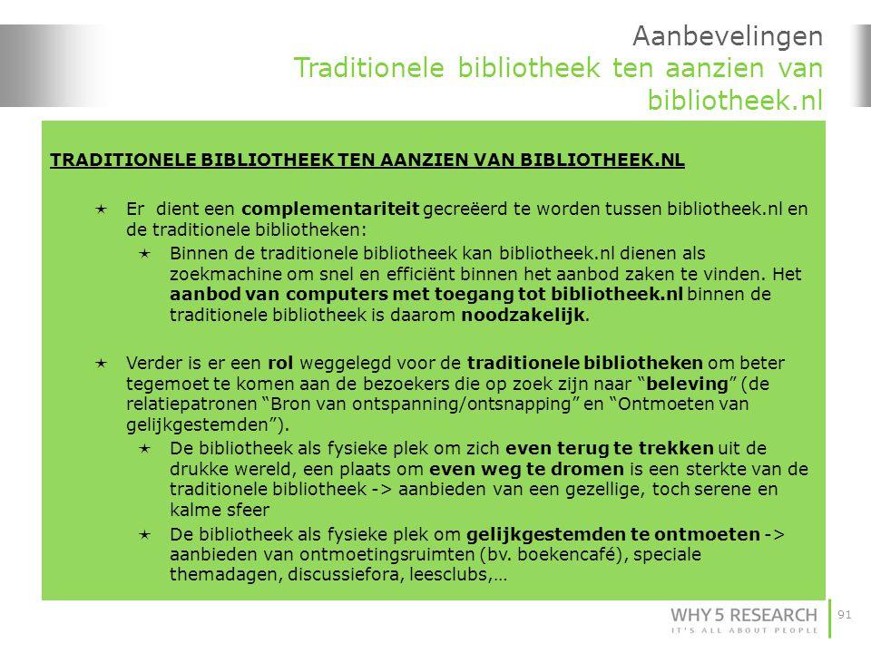 Aanbevelingen Traditionele bibliotheek ten aanzien van bibliotheek.nl