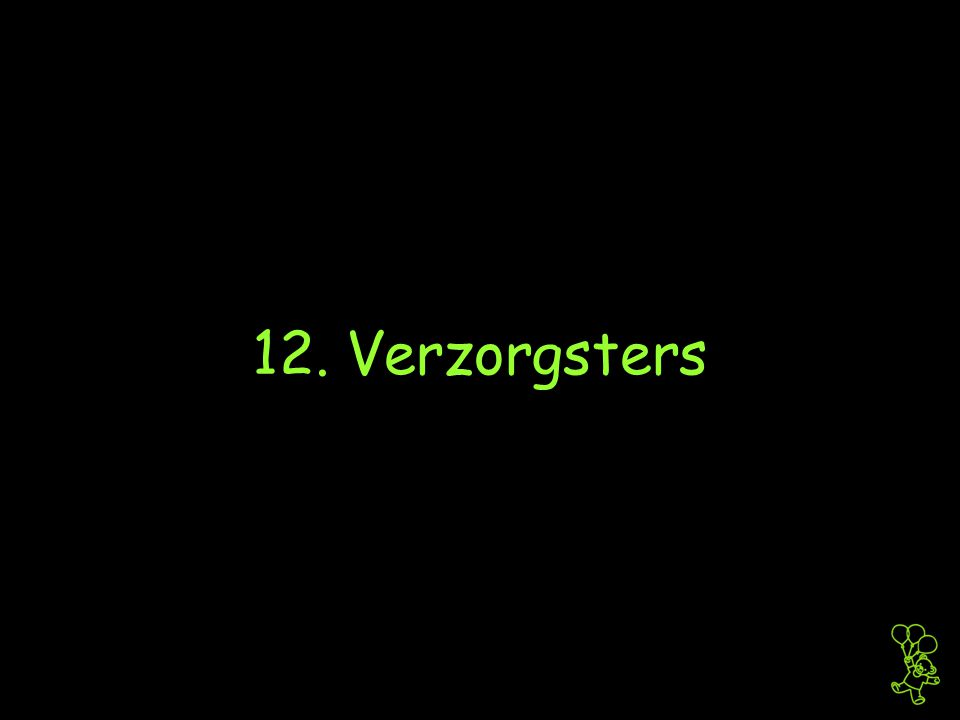12. Verzorgsters