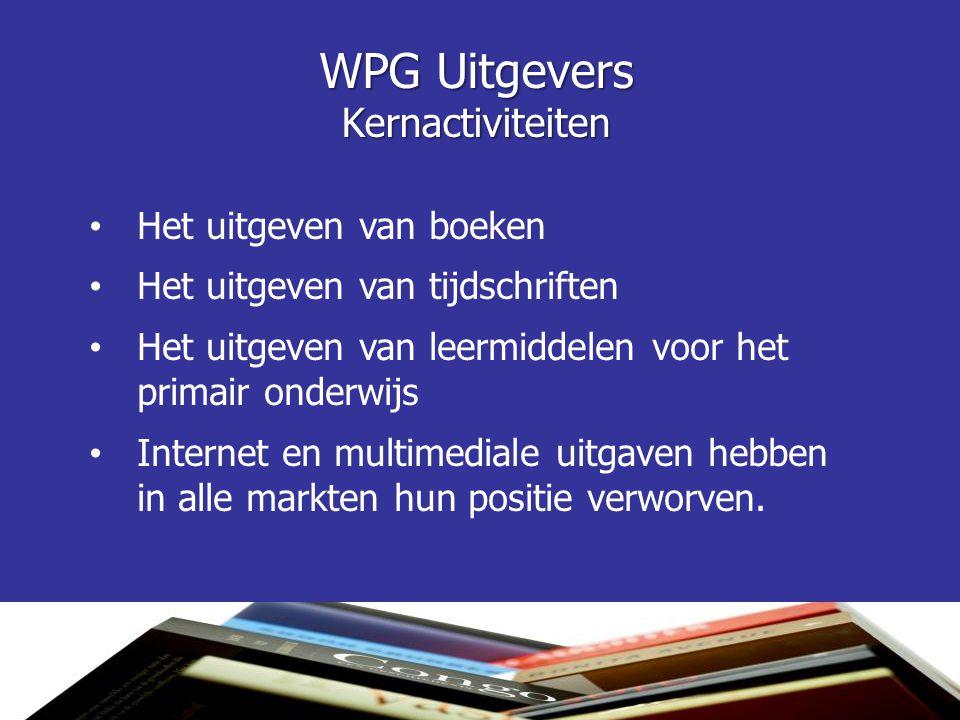 WPG Uitgevers Kernactiviteiten Het uitgeven van boeken