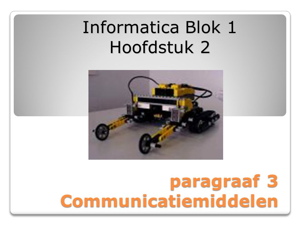 paragraaf 3 Communicatiemiddelen
