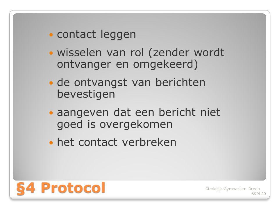 §4 Protocol contact leggen