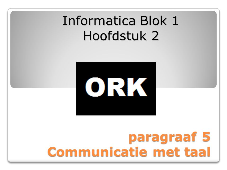 paragraaf 5 Communicatie met taal