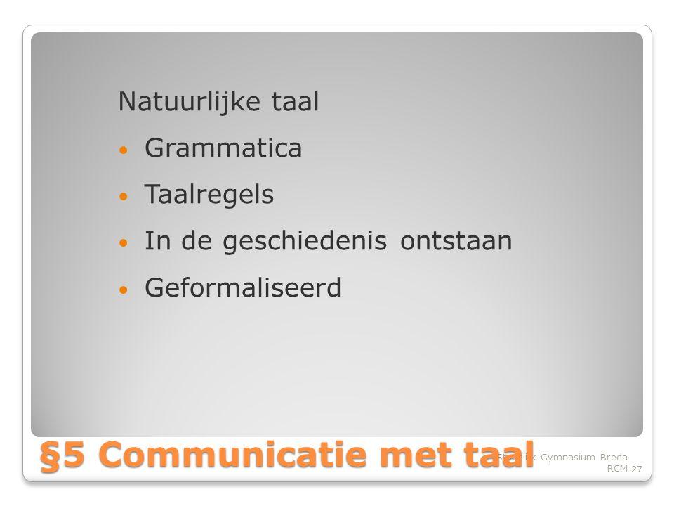 §5 Communicatie met taal