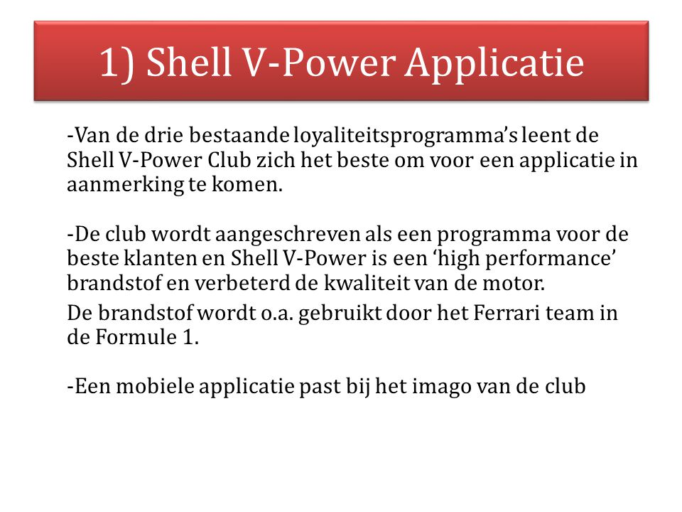 1) Shell V-Power Applicatie