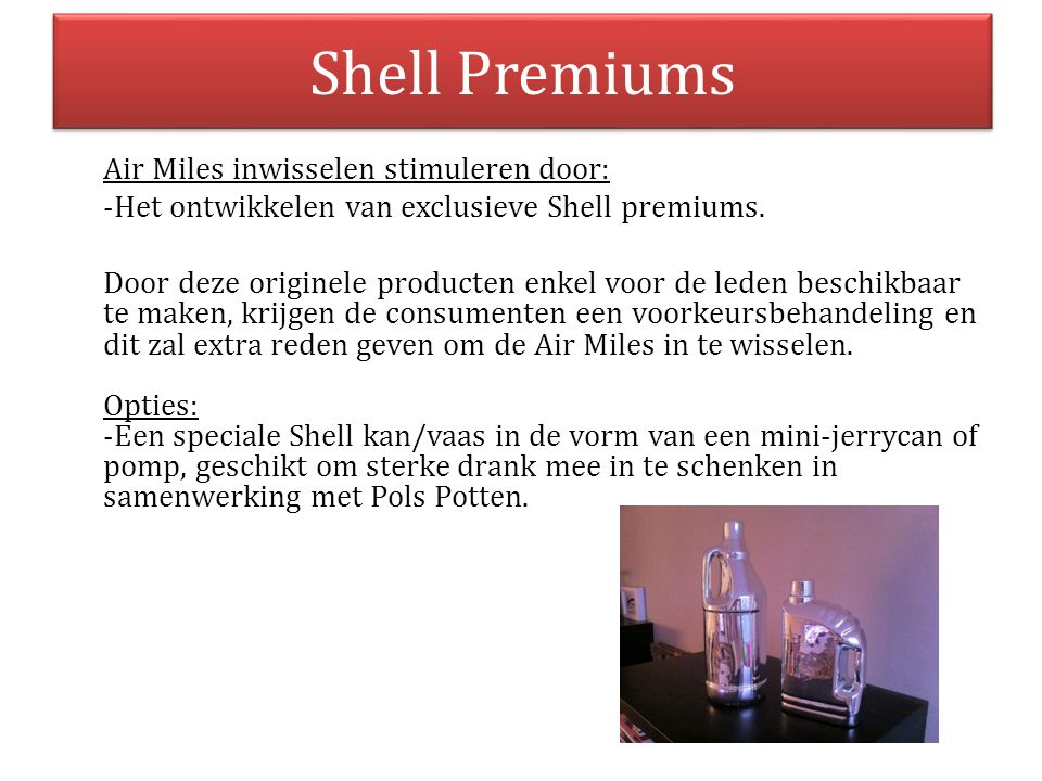 Shell Premiums