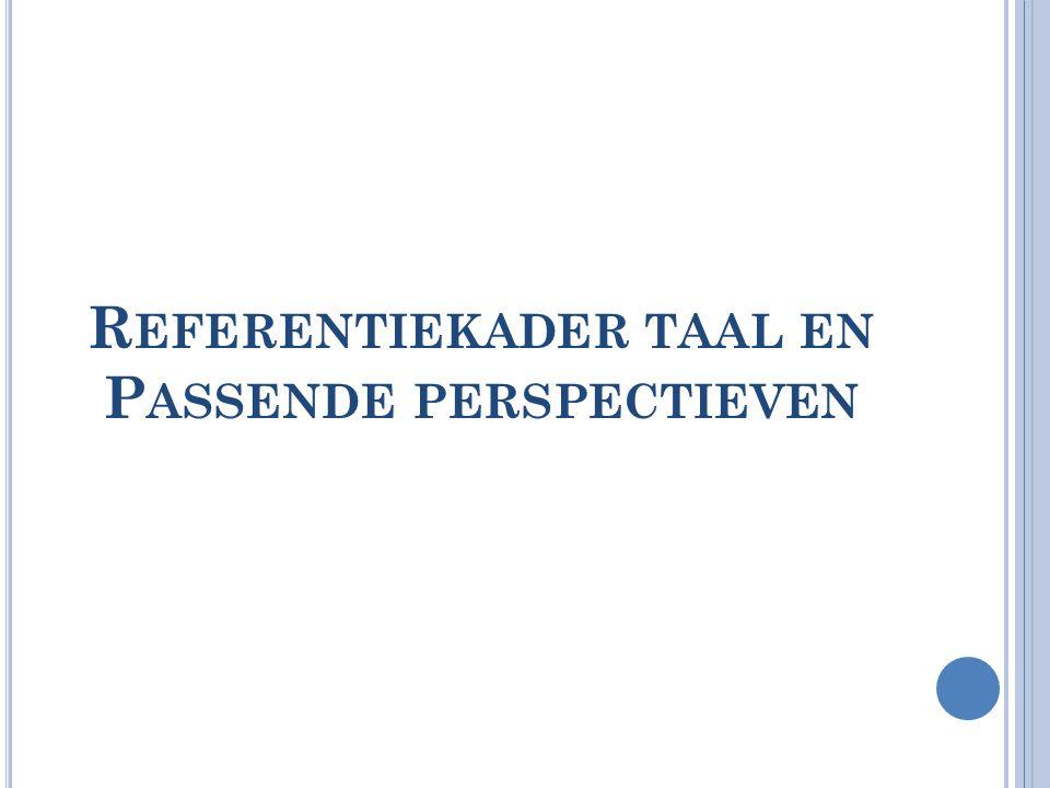 Referentiekader taal en Passende perspectieven
