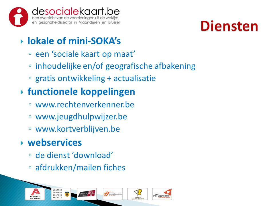 Diensten lokale of mini-SOKA's functionele koppelingen webservices