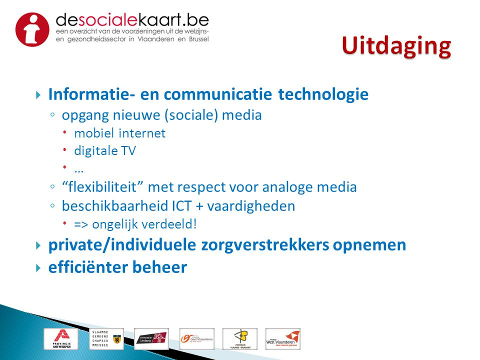 Uitdaging Informatie- en communicatie technologie