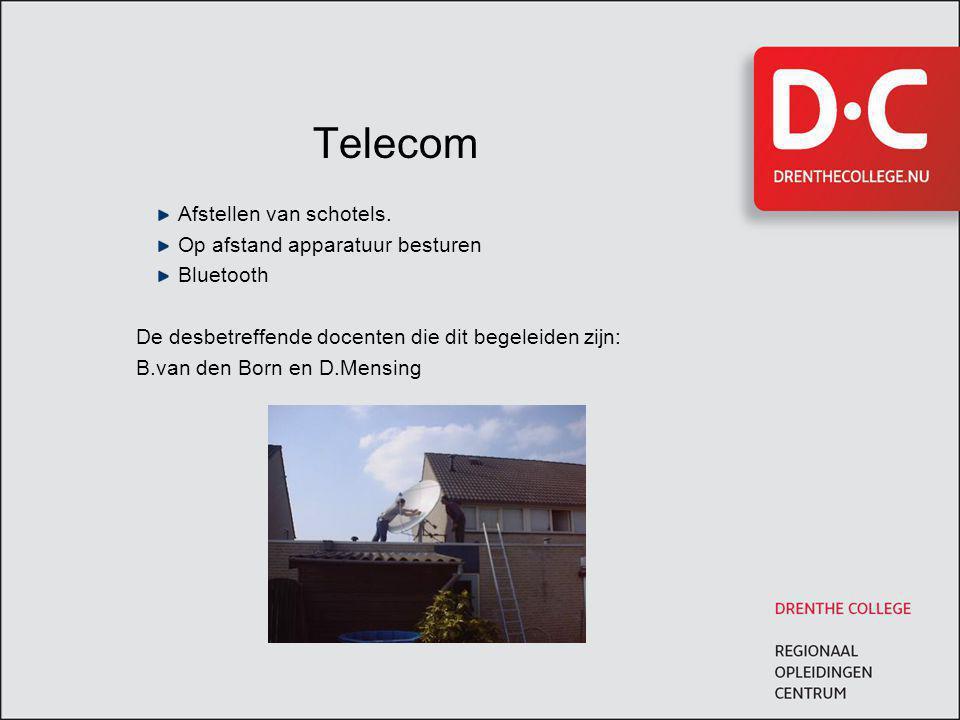 Telecom Afstellen van schotels. Op afstand apparatuur besturen