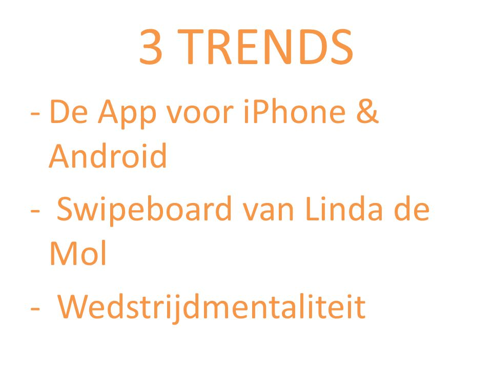 3 TRENDS De App voor iPhone & Android Swipeboard van Linda de Mol