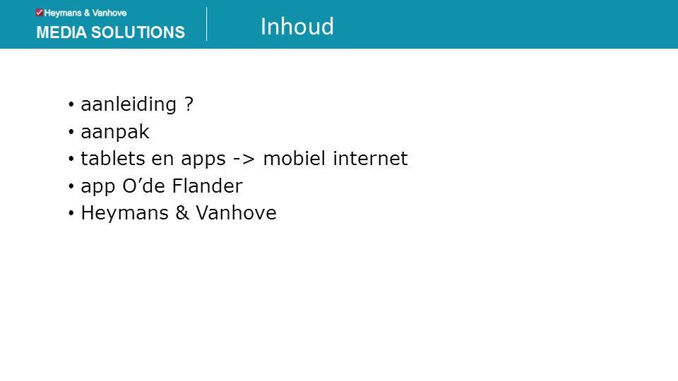 Inhoud aanleiding aanpak tablets en apps -> mobiel internet