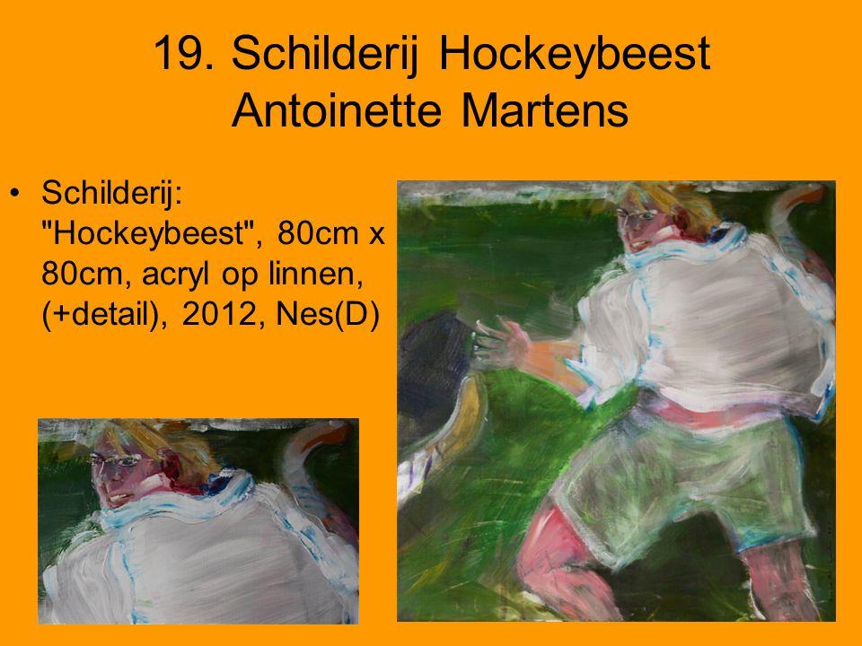 19. Schilderij Hockeybeest Antoinette Martens