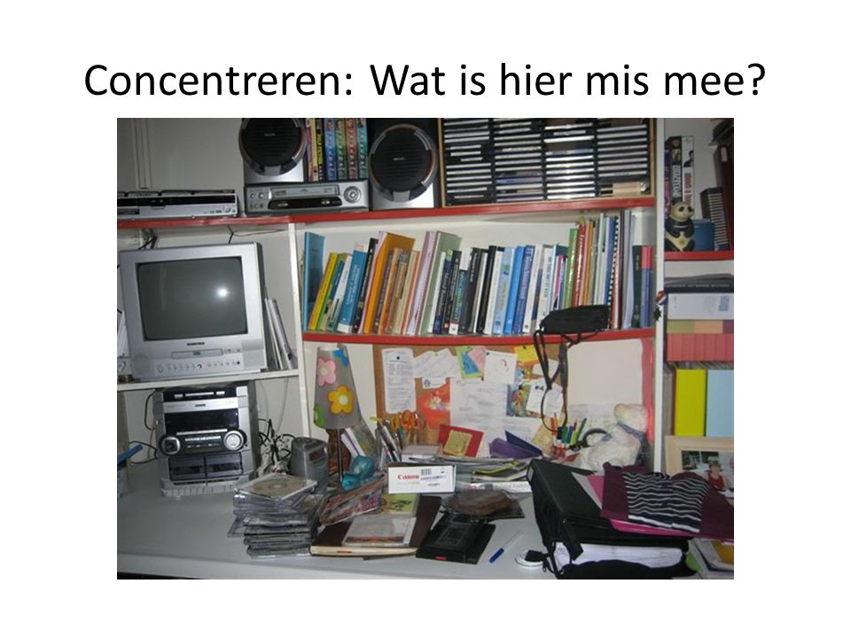 Concentreren: Wat is hier mis mee