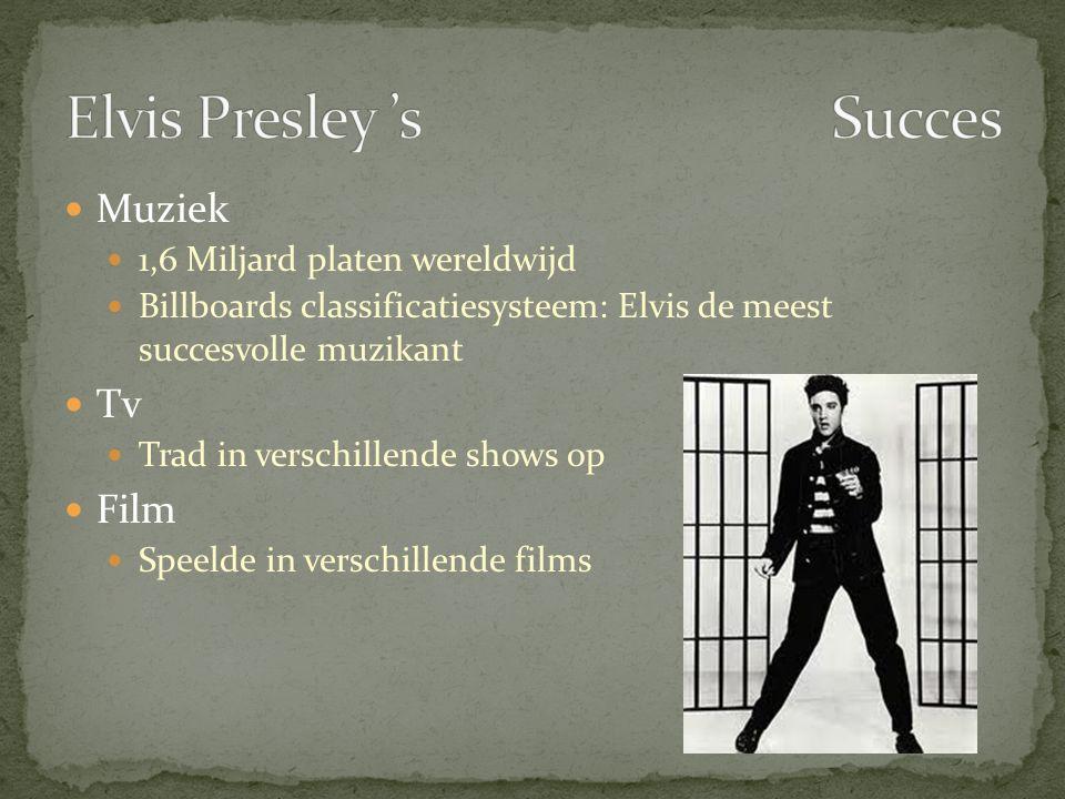 Elvis Presley 's Succes