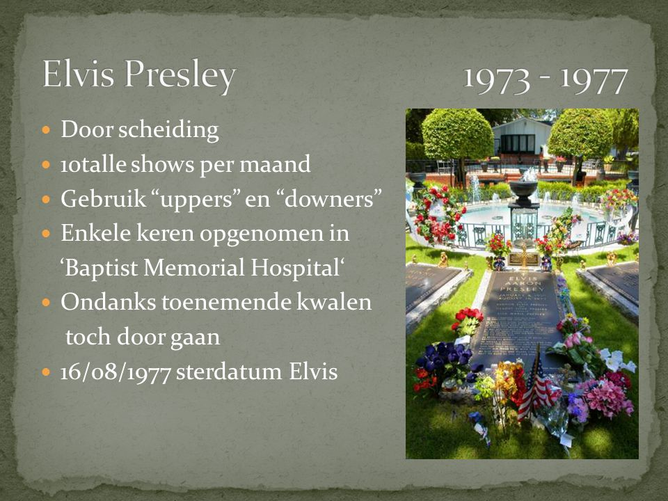 Elvis Presley 1973 - 1977 Door scheiding 10talle shows per maand