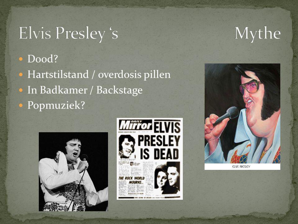 Elvis Presley 's Mythe Dood Hartstilstand / overdosis pillen