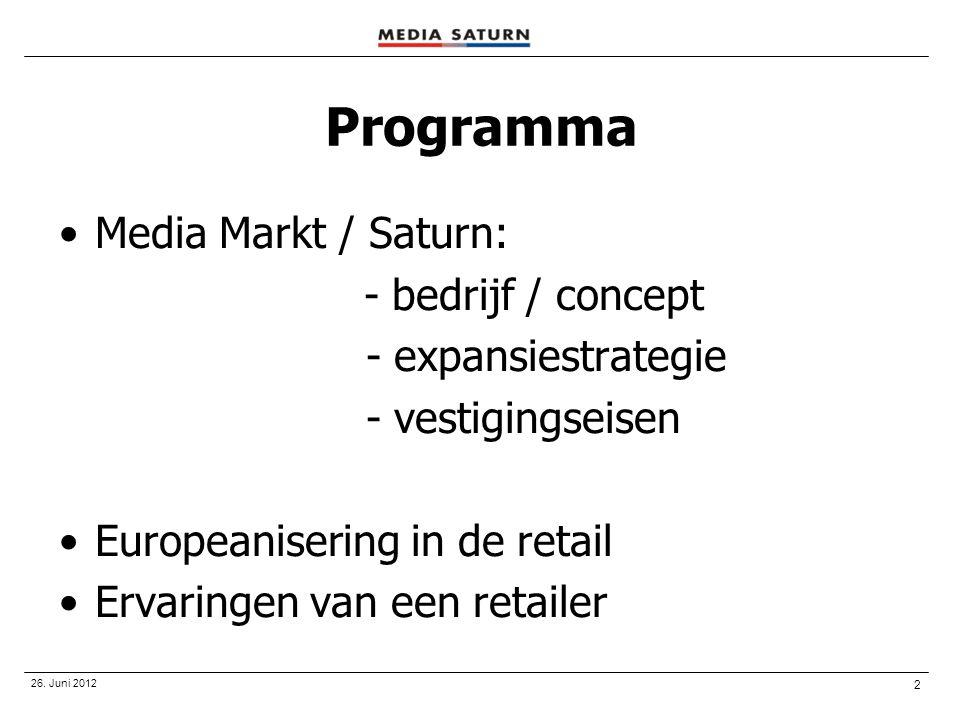 Programma Media Markt / Saturn: - expansiestrategie - vestigingseisen