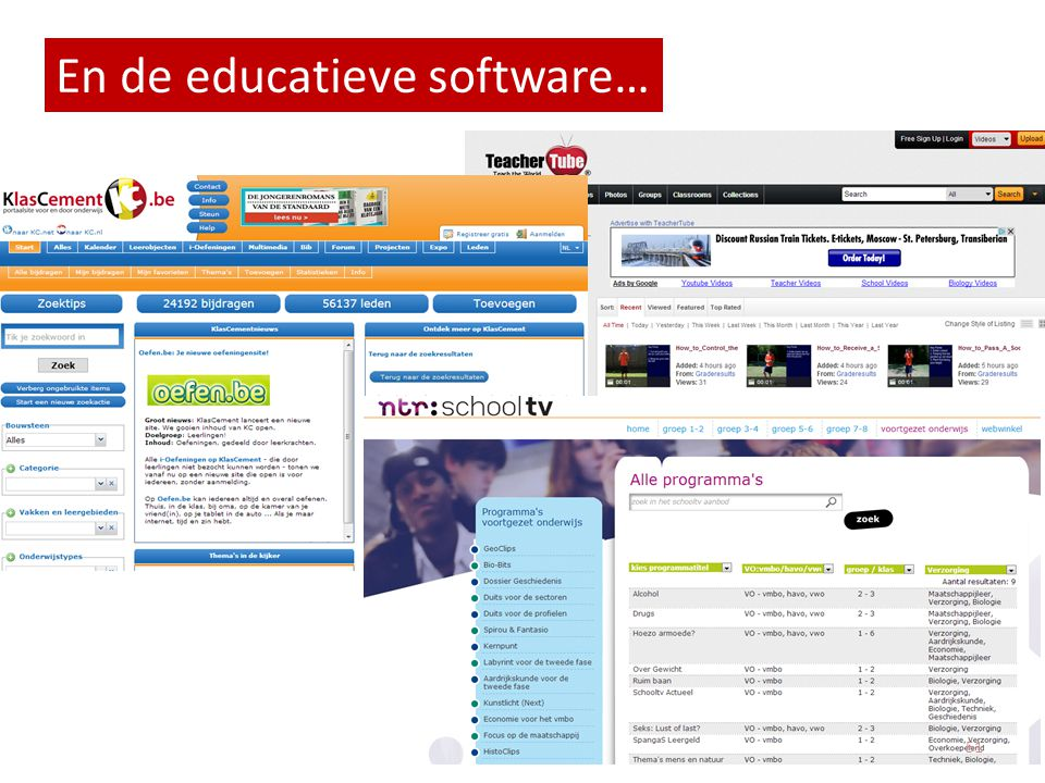 En de educatieve software…