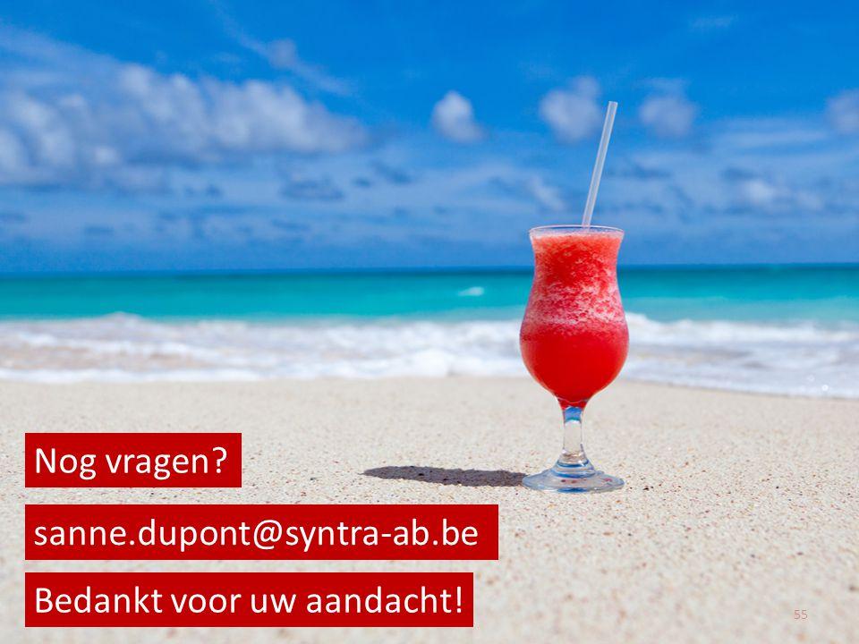 Nog vragen sanne.dupont@syntra-ab.be Bedankt voor uw aandacht!