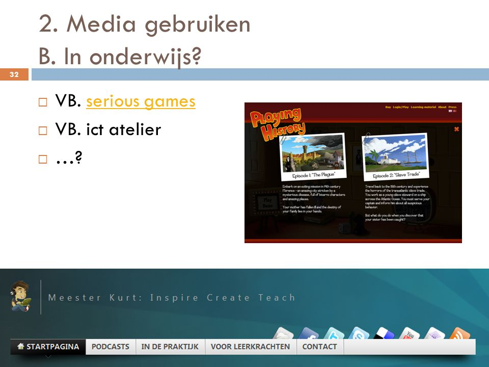 2. Media gebruiken B. In onderwijs